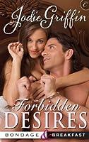 Forbidden Desires (Bondage & Breakfast)