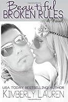 Beautiful Broken Rules (Broken, #1)