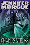 The Jennifer Morgue (Laundry Files #2)