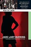 Jade Lady Burning