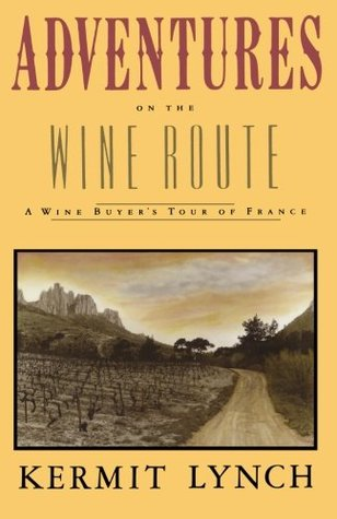 Adventures on the Wine Route: A Wine Buyers Tour of France