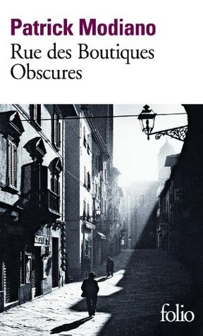 Rue des Boutiques Obscures by Patrick Modiano