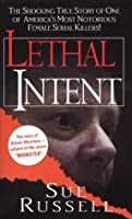 Lethal Intent