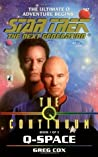 Q-Space (Star Trek: The Next Generation-The Q Continuum, #1)