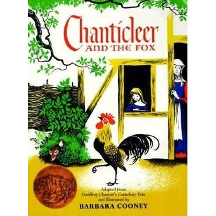 Chanticleer and the fox by geoffrey chaucer reviews for The chanticleer