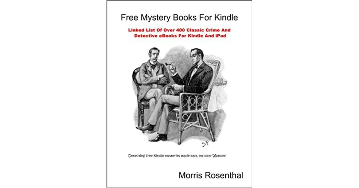 Free Mystery Books For Kindle: Linked List Of Over 400 Classic Crime