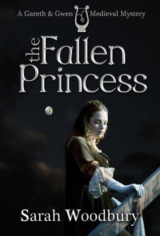 The Fallen Princess by Sarah Woodbury
