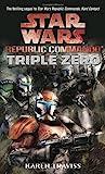 Triple Zero  (Star Wars: Republic Commando, #2)