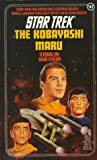 The Kobayashi Maru (Star Trek: The Original Series, #47)