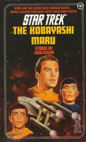 The Kobayashi Maru (Star Trek: The Original Series, #47)