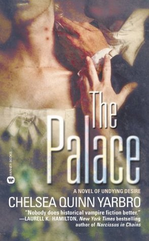 The Palace Saint Germain 2 By Chelsea Quinn Yarbro