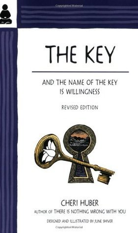 The Key and the Name of the Key Is Willingness