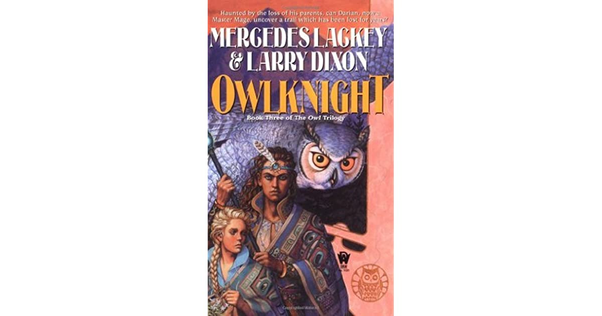 Owlknight Owl Mage Trilogy 3 By Mercedes Lackey