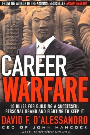 Career-Warfare-10-Rules-for-Building-a-Successful-Personal-Brand-and-Fighting-to-Keep-it