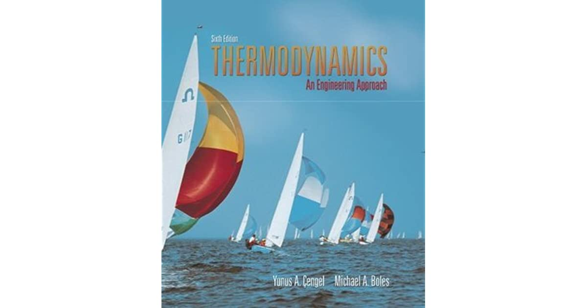 Thermodynamics An Engineering Approach With Student Resource Dvd By