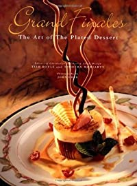 Grand Finales: The Art of the Plated Dessert