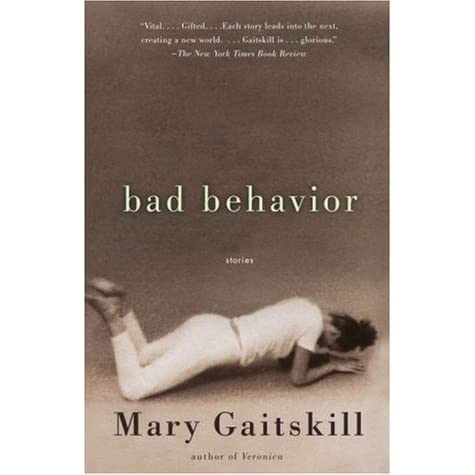"""an analysis of romance in bad behavior by mary gaitskill Analysis [0] structure the short  smiling daddy"""" by mary gaitskill is constru  the story continues with stew's flashbacks about kitty and her behavior as a ."""
