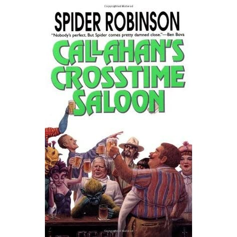 the real life situations in callahan chronicals by spider robinson A much-loved member of the gunroom (the mailing list dedicated to patrick o'brian and everything else) has passed away at 5:46 pm, i shall raise a glass to the memory o.