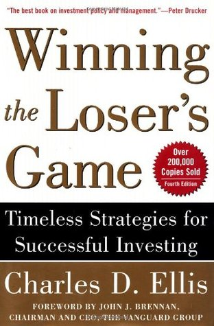 Winning the Loser's Game by Charles D. Ellis