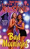 Bad Moonlight (Fear Street Super Chiller, #8)