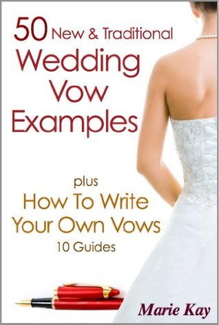 50 New & Traditional Wedding Vows, plus How to Write Your Own Vows: 10 Guides