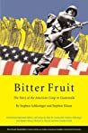 Bitter Fruit by Stephen C. Schlesinger