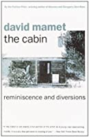 The Cabin: Reminiscence and Diversions (Vintage)
