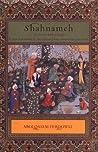 Shahnameh by Abolqasem Ferdowsi