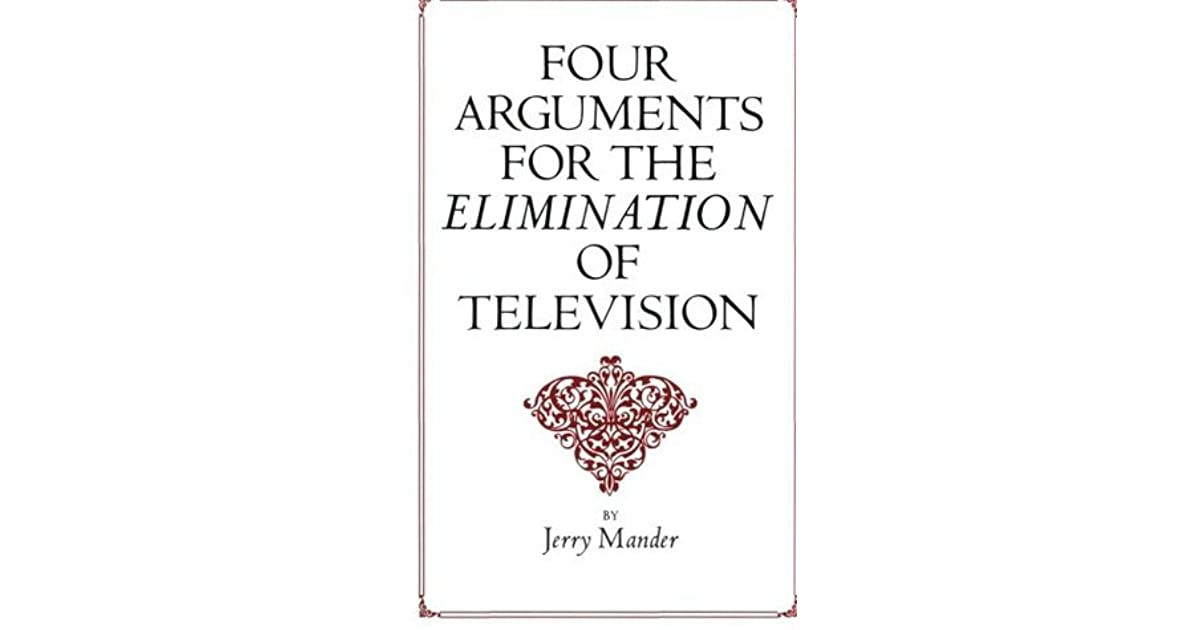 Four Arguments For The Elimination Of Television Pdf