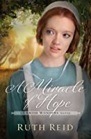 A Miracle of Hope (The Amish Wonders Series)