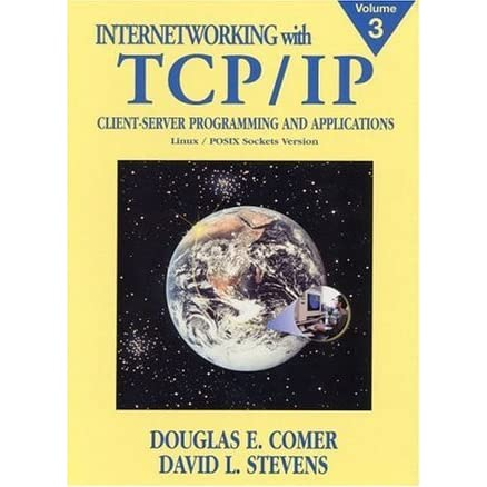 Internetworking with Tcp/Ip, Vol  III: Client-Server Programming and