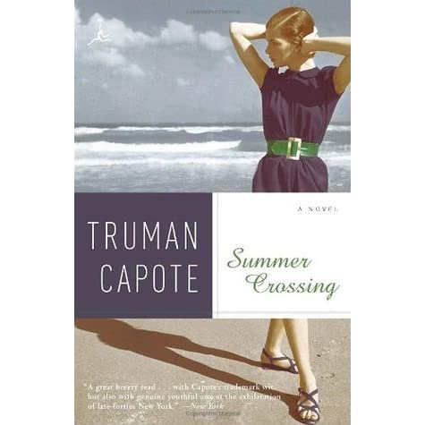 the story of joel knox in truman capotes novel summer crossing Truman capote (1924-1984) was a notorious, back-stabbing liar who had a keen facility for making it introduced the character joel, a young man who, through a meeting with a transvestite, discovers a christmas memory, narrated by truman capote this 1966 emmy-award winning television version.