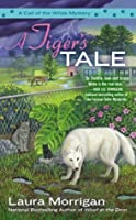 A Tiger's Tale (Call of the Wylde #2)