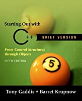 Starting Out With C From Control Structures Through Objects