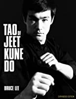 Tao of Jeet Kune Do: Expanded Edition
