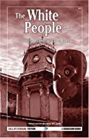The White People and Other Stories (The Best Weird Tales of Arthur Machen #2)