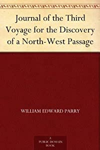 Journal of the Third Voyage for the Discovery of a North-West Passage