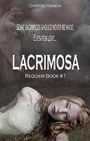 Lacrimosa (Requiem, #1)