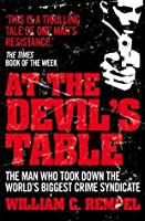 At The Devil's Table: Inside the fall of the Cali cartel. The world's biggest crime syndicate