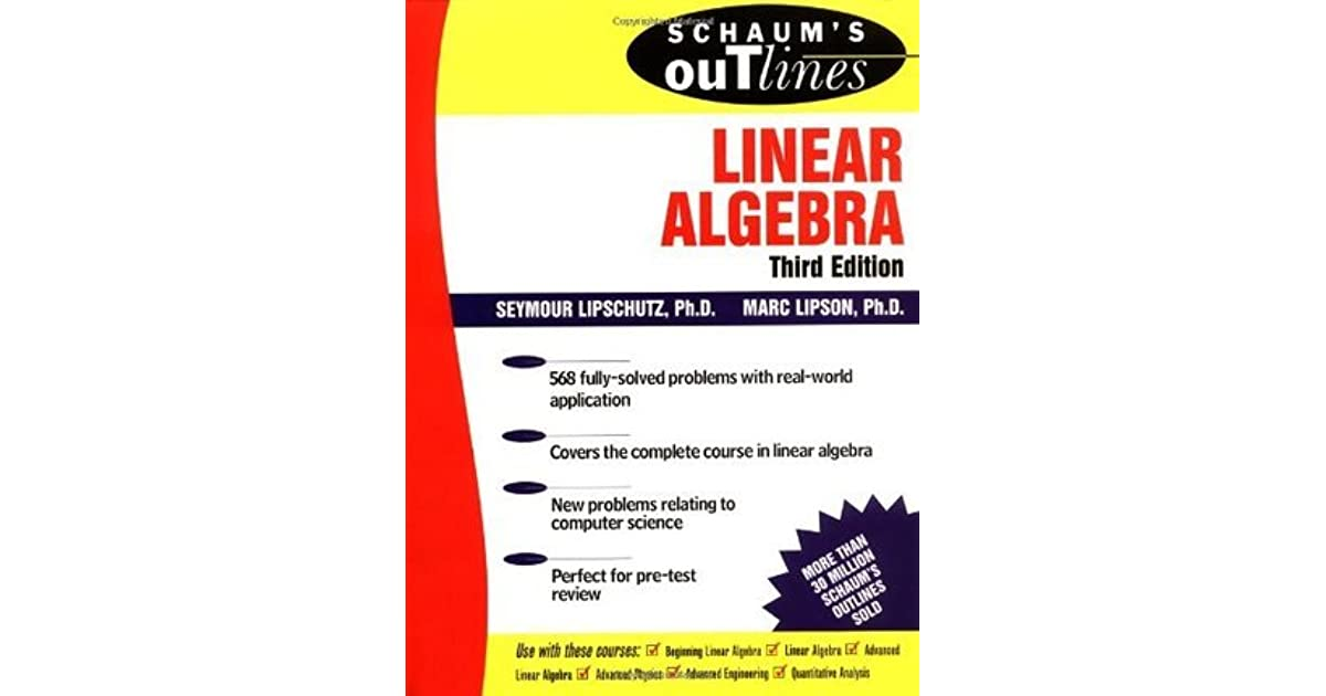 Schaum's Outline of Linear Algebra by Seymour Lipschutz