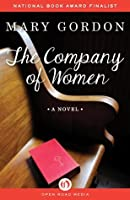 The Company of Women: A Novel