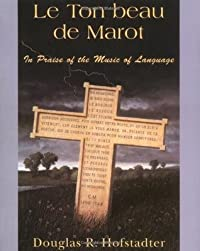 Le Ton beau de Marot: In Praise of the Music of Language