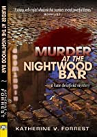 Murder at the Nightwood Bar (Kate Delafield Mystery)