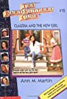 Claudia and the New Girl (The Baby-sitters Club, #12)