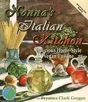 Nonna's Italian Kitchen: Delicious Home-Style Vegan Cuisine (Healthy World Cuisine)