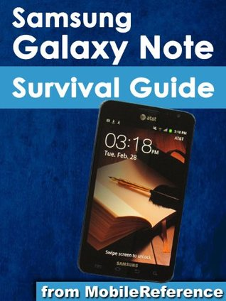 Samsung Galaxy Note Survival Guide: Step-by-Step User Guide for Galaxy Note: Getting Started, Downloading Free eBooks, Using eMail, Managing Photos and Videos (Mobi Manuals)