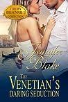The Venetian's Daring Seduction (Italian Billionaires #2)