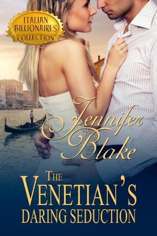 The Venetian's Daring Seduction