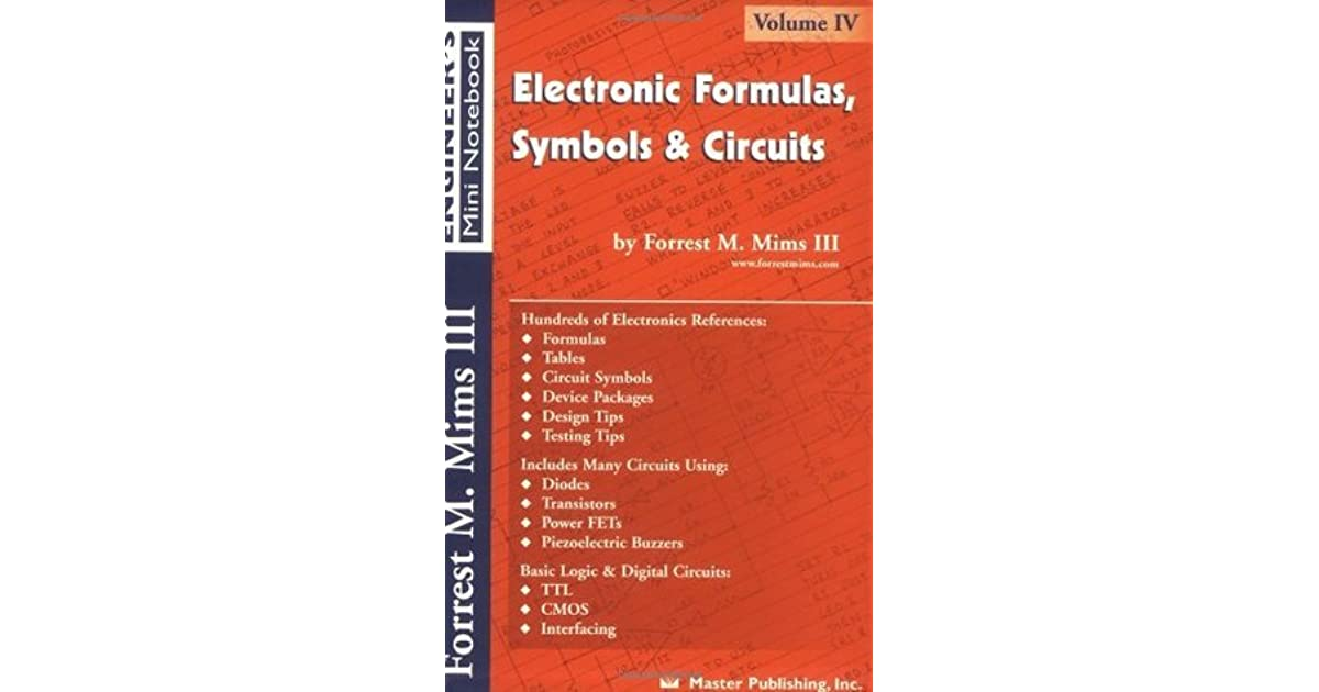 Electronic Formulas, Symbols & Circuits by Forrest M. Mims III