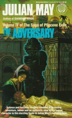 Download The Adversary Saga Of Pliocene Exile 4 By Julian May